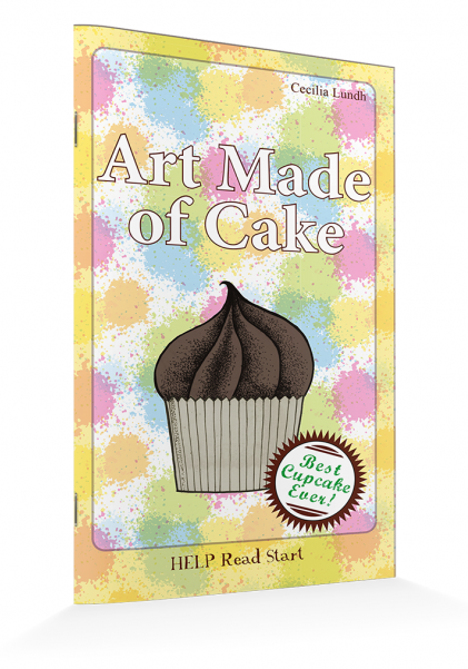 HELP Read Start: Art Made of Cake